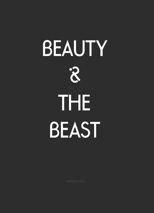 Beauty is the beast *get on a tee* more: store | blog | make your own wordboner store | twitter | facebook | coupons | follow wordboner